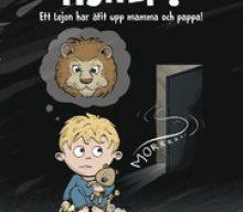 Hjälp! : ett lejon har ätit upp mamma och pappa!